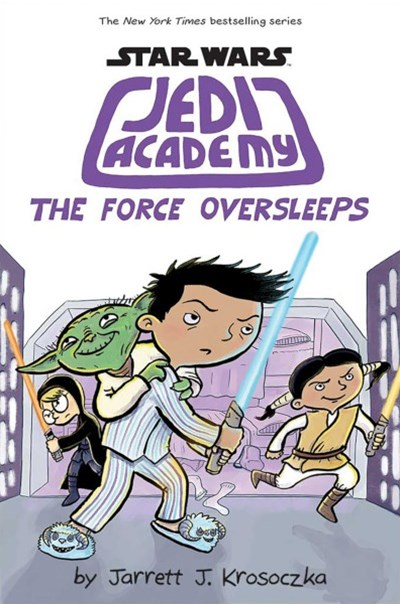 Star Wars Jedi Academy #5: The Force Oversleeps