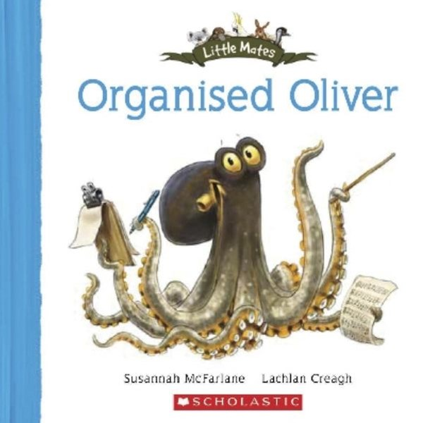 Little Mates: Organised Oliver