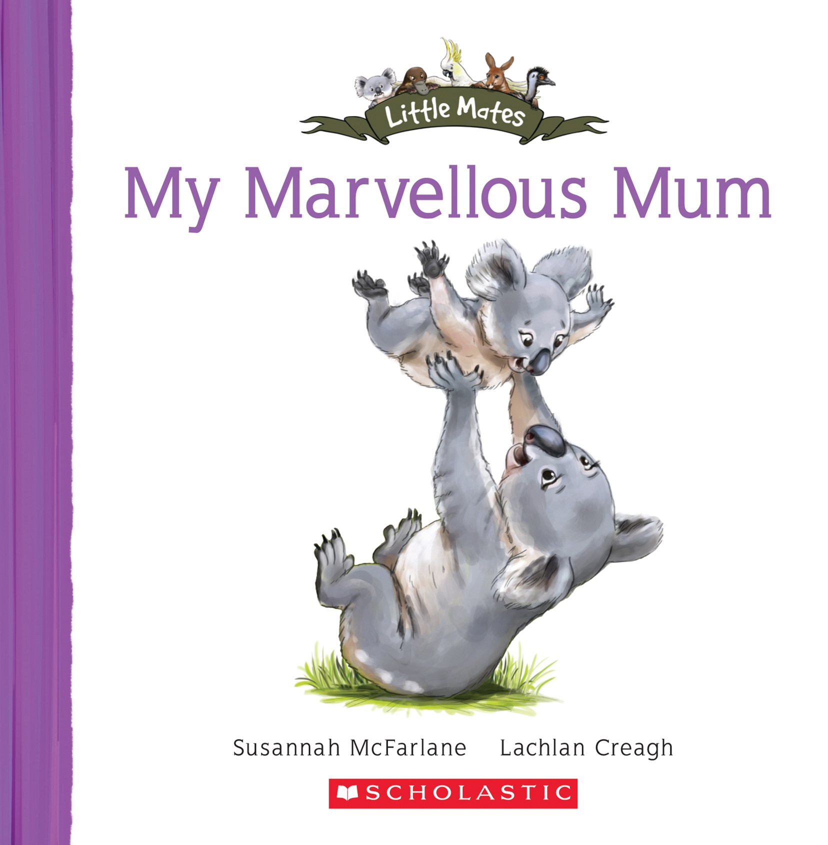 Little Mates: My Marvellous Mum