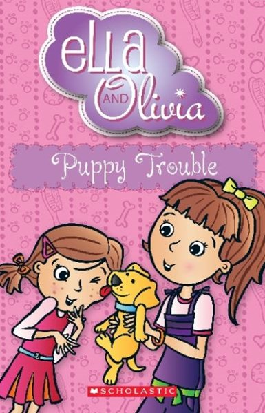 Ella and Olivia: #5 Puppy Trouble