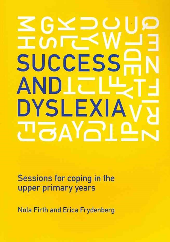 Success and Dyslexia