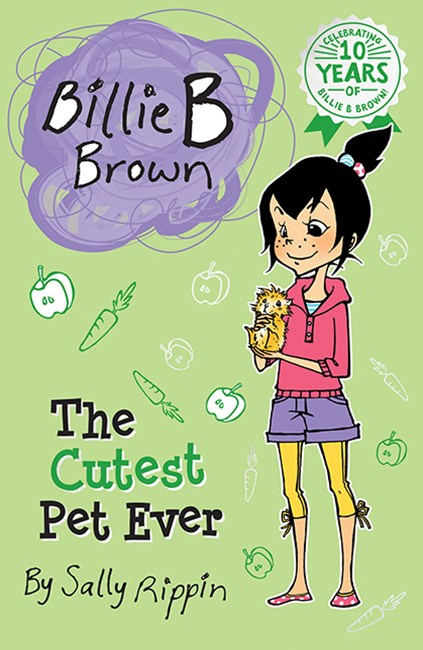 The Cutest Pet Ever (Billie B Brown Book 14)