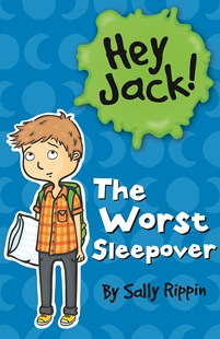 Worst Sleepover by Sally Rippin (9781742973074) - PaperBack - Children's Fiction Intermediate (5-7)