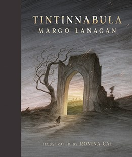 Tintinnabula by Lanagan, Margo and Cai, Rovina, Rovina Cai (9781742975252) - HardCover - Non-Fiction Family Matters