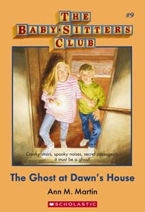 Baby Sitters Club #9: Ghost at Dawns House by Martin,Ann,M (9781742992778) - PaperBack - Children's Fiction