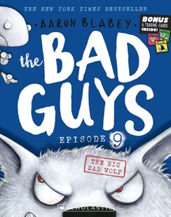 The Bad Guys Episode 9: The Big Bad Wolf by Aaron Blabey (9781742993737) - PaperBack - Children's Fiction