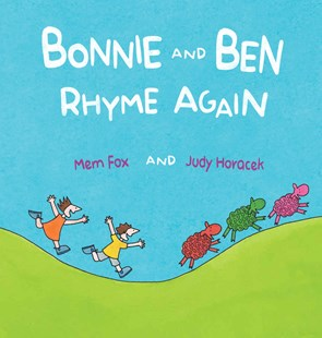 Bonnie and Ben Rhyme Again by Mem Fox, Judy Horacek (9781742996240) - HardCover - Picture Books