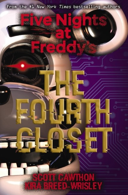 Five Nights at Freddys #3: The Fourth Closet