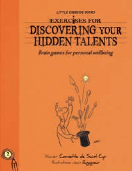 Exercises for Discovering Your Hidden Talents