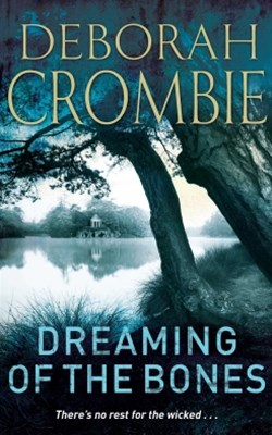 Dreaming of the Bones: A Kincaid and James Mystery 5