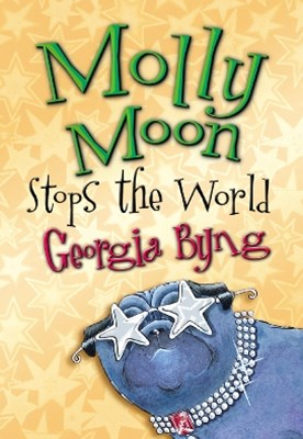 (ebook) Molly Moon Stops the World: Molly Moon 2
