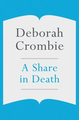 A Share in Death: A Kincaid and James Mystery 1