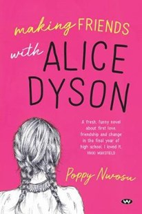 Making Friends with Alice Dyson by Poppy Nwosu (9781743056127) - PaperBack - Children's Fiction