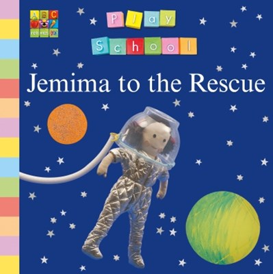 (ebook) Play School: Jemima to the Rescue