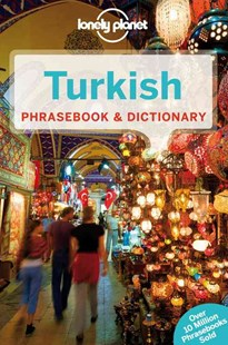 Lonely Planet Turkish Phrasebook and Dictionary by Lonely Planet, Arzu Kurklu (9781743211953) - PaperBack - Language European Languages