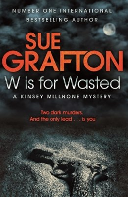 (ebook) W is for Wasted: A Kinsey Millhone Novel 23