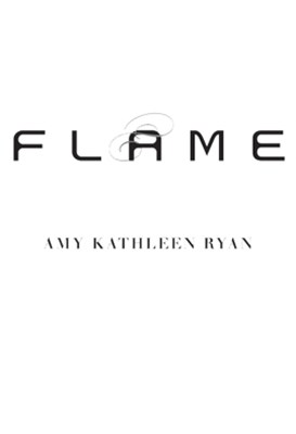 Flame: The Skychasers Trilogy 3
