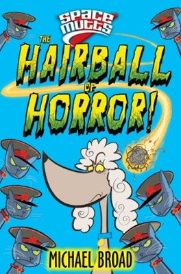 The Hairball of Horror!: Spacemutts 4