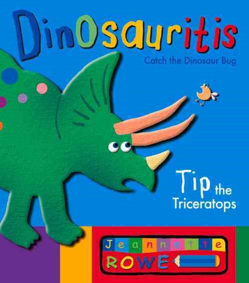 Tip the Triceratops: Dinosauritis