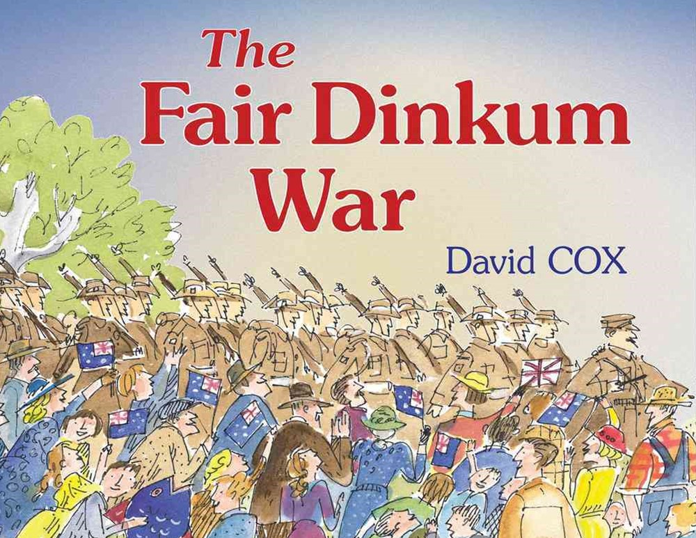 The Fair Dinkum War