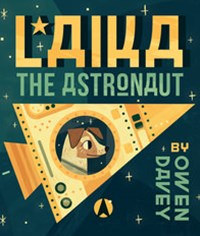 Laika, the Astronaut