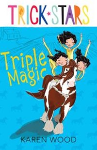 Triple Magic: Trickstars 1