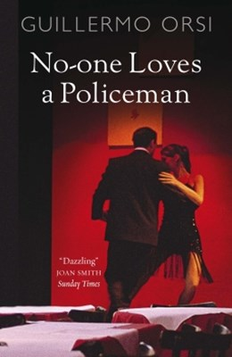 No One Loves a Policeman