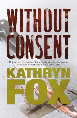 Without Consent: Anya Crichton Novel 2
