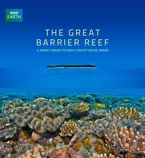 The Great Barrier Reef by Len Zell (9781743361795) - HardCover - Science & Technology Environment