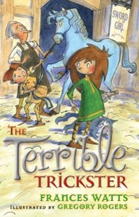 (ebook) The Terrible Trickster: Sword Girl Book 5 - Children's Fiction