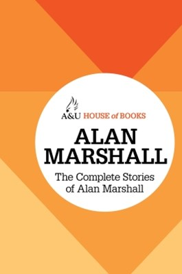(ebook) The Complete Stories of Alan Marshall