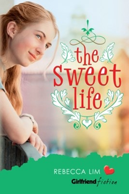 Sweet Life (Girlfriend Fiction 7)