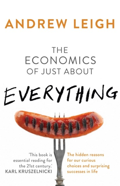 Economics of Just About Everything