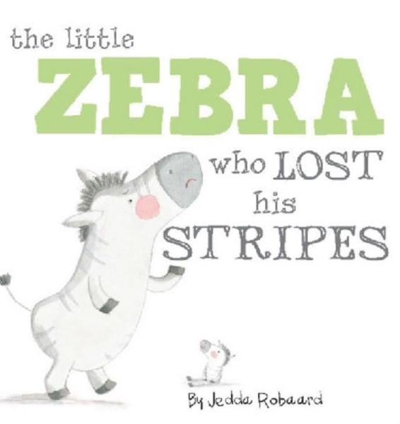 The Little Zebra Who Lost His Stripes