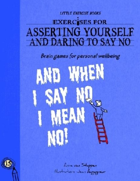Exercise for Asserting Yourself and Daring to Say No