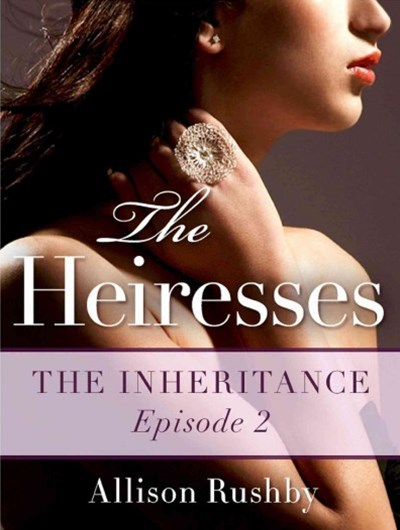 (ebook) The Inheritance: The Heiresses Book 2