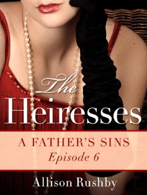 (ebook) A Father's Sins: The Heiresses Book 6