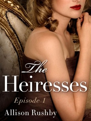 (ebook) The Heiresses Book 1