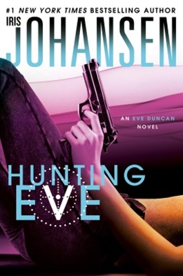 (ebook) Hunting Eve: An Eve Duncan Novel 17