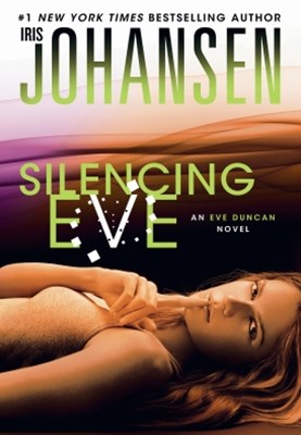 (ebook) Silencing Eve: An Eve Duncan Novel 18