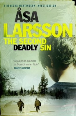 The Second Deadly Sin: A Rebecka Martinsson Novel 5
