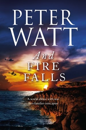 And Fire Falls: The Frontier Series 9