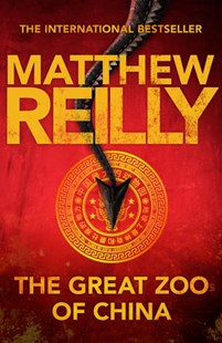 The Great Zoo of China by Matthew Reilly (9781743533314) - PaperBack - Crime Mystery & Thriller