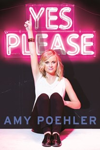 Yes Please by Amy Poehler (9781743534151) - PaperBack - Biographies Entertainment