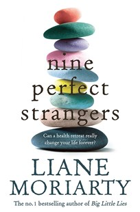 Nine Perfect Strangers by Liane Moriarty (9781743534922) - PaperBack - Modern & Contemporary Fiction General Fiction
