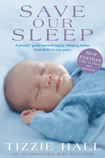 Save Our Sleep by Tizzie Hall (9781743535561) - PaperBack - Family & Relationships Child Rearing
