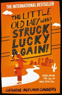 The Little Old Lady Who Struck Lucky Again!: Book 2