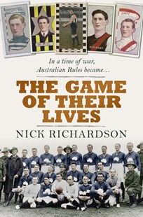 The Game of Their Lives by Nick Richardson (9781743536667) - PaperBack - Poetry & Drama Poetry