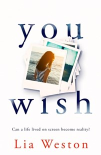 You Wish by Lia Weston (9781743538609) - PaperBack - Modern & Contemporary Fiction General Fiction