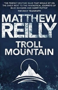 Troll Mountain by Matthew Reilly (9781743547359) - PaperBack - Children's Fiction